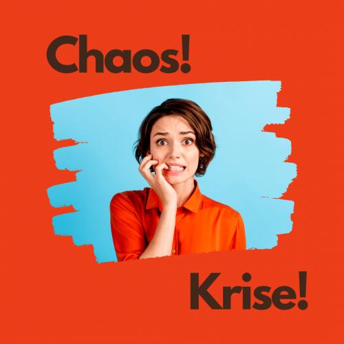 Chaos Krise Corona